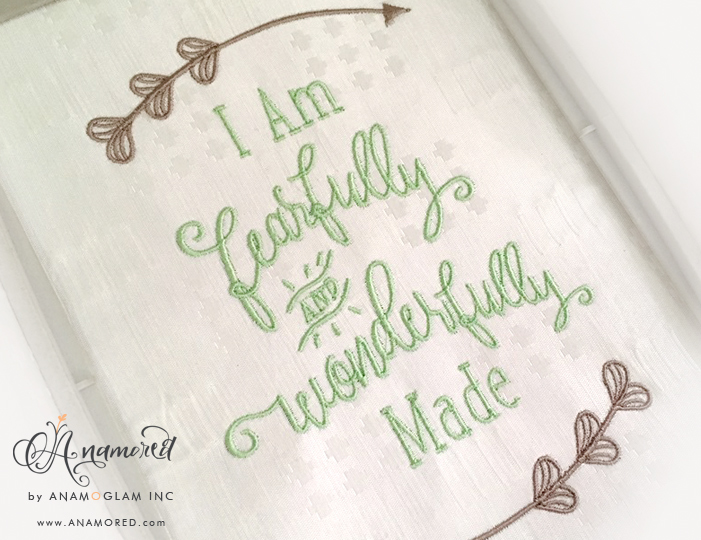 I Am Fearfully Wonderfully Made Embroidery Design